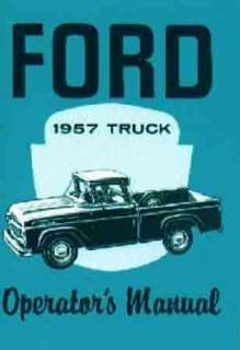 1957 FORD TRUCK OWNERS MANUAL   FULL LINE