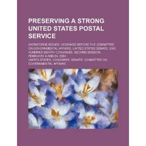 Preserving a strong United States Postal Service workforce issues
