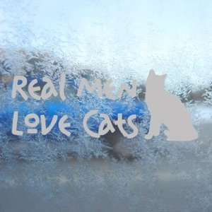 Real Men Love Cats Gray Decal Car Truck Window Gray