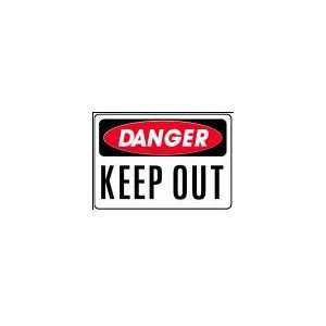 DANGER KEEP OUT 10x14 Heavy Duty Indoor/Outdoor Plastic
