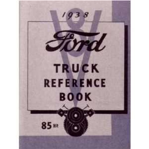 1938 FORD TRUCK Full Line Owners Manual User Guide