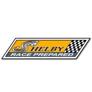 Shelby Race Prepared Ford Racing Car Bumper Sticker Decal