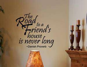 THE ROAD TO A FRIEND Vinyl wall lettering sayings words decals art