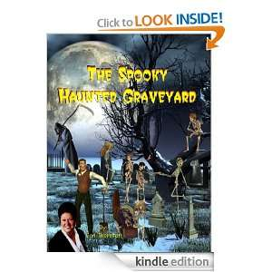 The Spooky Haunted Graveyard (Spooky Childrens Books) Jan Thornton