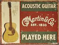 Martin Tin Sign Acoustic Guitar Played Here