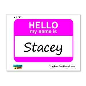 Hello My Name Is Stacey   Window Bumper Laptop Sticker