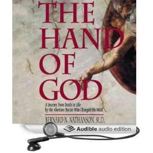 The Hand of God A Journey from Death to Life by the Abortion Doctor